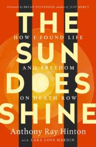 'The Sun Does Shine,' by Anthony Ray Hinton and Lara Love Hardin.