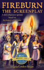 Angela Golden Bryan's historical fiction 'Fireburn the Screenplay: A story of Passion Ignited,' became a bestseller on Amazon.