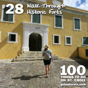 GoToStCroix's '100 things to do on St. Croix' includes No. 28, a walk-through historic forts.(Submitted photo by GoToStCroix)